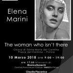 THE  WOMAN  WHO  ISN'T  THERE. Una mostra di Elena Marini