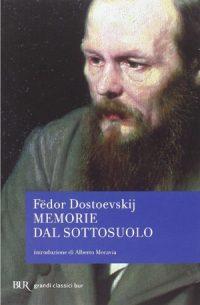 MATTEO FARNETI, Memorie dal sottosuolo di Fedor Dostoevskij