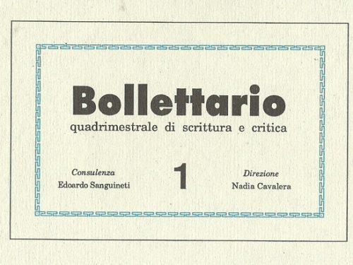NADIA CAVALERA, Sanguineti, io e «Bollettario»*