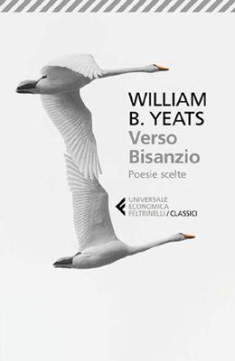 ALBERTO TONI, Il Novecento di Yeats