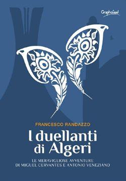 FLORIANA COPPOLA, I duellanti di Algeri