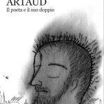 DONATO DI POCE, ARTAUD. Il poeta e il suo doppio*