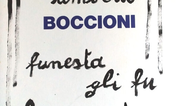 MAURO DAL FIOR, Qui giace Boccioni funesta gli fu la sorte
