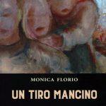 """VINCENZO VILLAROSA, """"Un tiro mancino"""" di Monica Florio*"""