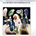 FILOMENA CIAVARELLA, La morte di Empedocle di Franco Di Carlo